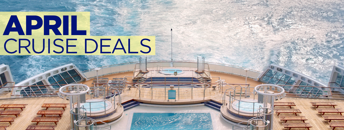 Cruise Deals Departing In April Cruisestcomau - April cruises